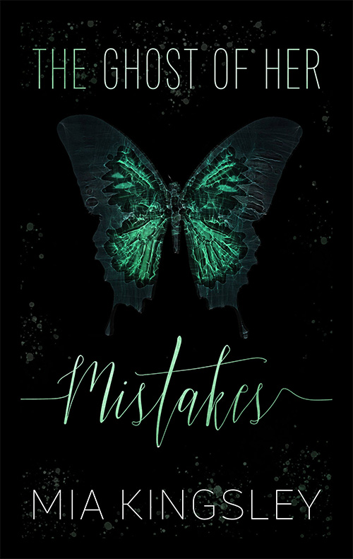 Ein mysterioes leuchtender Schmetterling auf dem Cover zu The Ghost Of Her Mistakes von Mia Kingsley