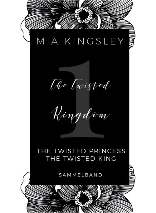 Der Sammelband The Twisted Kingdom – Volume 1 enthält mehrere Dark-Romance-Stories.