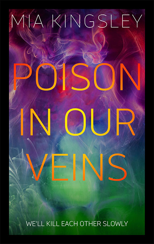 Das farbenfrohe mystische Cover zu Poison In Our Veins Dark Romance Thriller