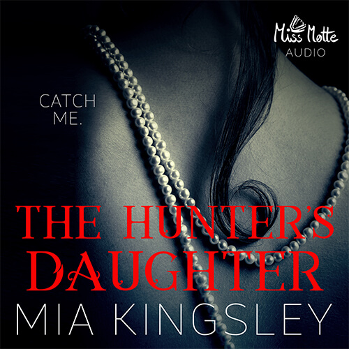 Das Cover zu The Hunters Daughter von Dark Romance Autorin Mia Kingsley